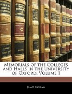 Memorials of the Colleges and Halls in the University of Oxford, Volume 1