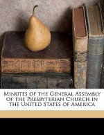Minutes of the General Assembly of the Presbyterian Church in the United States of America Volume 1873