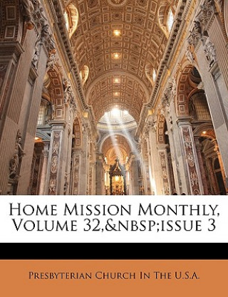 Home Mission Monthly, Volume 32, Issue 3