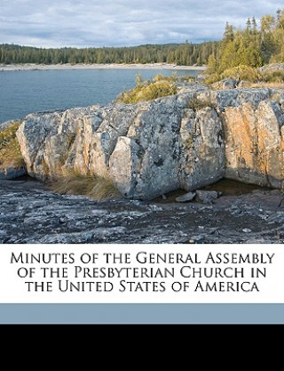 Minutes of the General Assembly of the Presbyterian Church in the United States of America Volume 1901