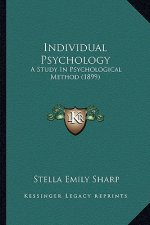 Individual Psychology: A Study in Psychological Method (1899)