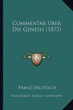 Commentar Uber Die Genesis (1872)