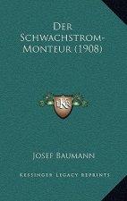 Der Schwachstrom-Monteur (1908)