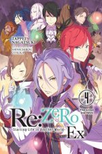 RE: Zero -Starting Life in Another World- Ex, Vol. 4 (Light Novel)
