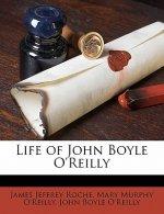 Life of John Boyle O'Reilly