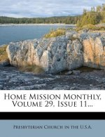 Home Mission Monthly, Volume 29, Issue 11...