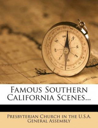 Famous Southern California Scenes...