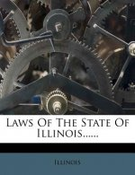 Laws of the State of Illinois......