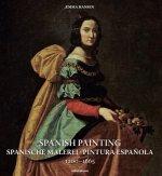 Spanish Painting: Spanische Malerei, Pintura Espa?ola 1200 -- 1665