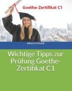 Wichtige Tipps zur Prüfung Goethe-Zertifikat C1