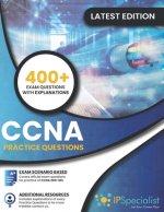 CCNA: (200-301) Cisco Certified Network Associate -- Practice Questions