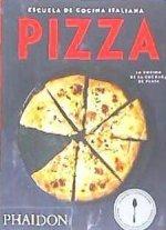 Escuela de Cocina Italiana Pizza (Italian Cooking School: Pizza) (Spanish Edition)