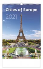 Kalendář 2021 nástěnný: Cities of Europe, 315x450