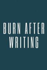 burn after writing: burn after writing book