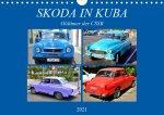 SKODA IN KUBA - Oldtimer der CSSR (Wandkalender 2021 DIN A4 quer)