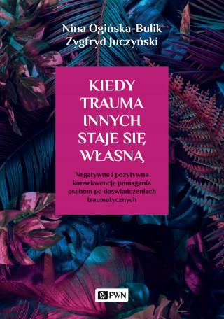 Kiedy trauma innych staje się własną