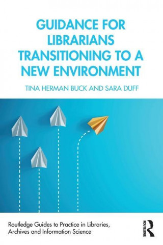 Guidance for Librarians Transitioning to a New Environment