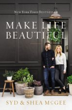Make Life Beautiful