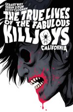 The True Lives of the Fabulous Killjoys: California Library Edition