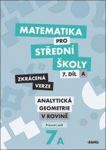 Matematika pro střední školy 7.díl Zkrácená verze