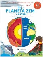 Naj... Planéta Zem v pohybe