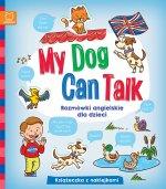 My Dog Can Talk Rozmówki angielskie dla dzieci