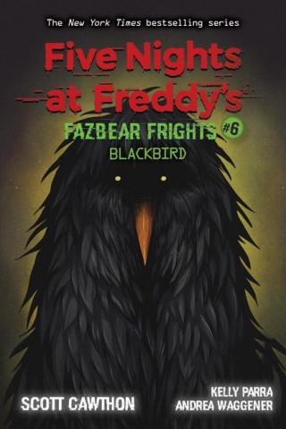 Blackbird (Five Nights at Freddy's: Fazbear Frights #6)