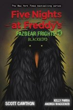 Blackbird (Five Nights at Freddy's: Fazbear Frights #6)