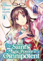 Saint's Magic Power is Omnipotent (Manga) Vol. 1