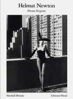 Helmut Newton: Private Property