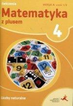 Matematyka z plusem ćwiczenia dla klasy 4 liczby naturalne szkoła podstawowa
