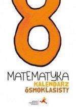 Matematyka kalendarz ósmoklasisty
