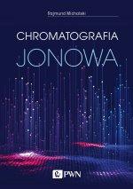 Chromatografia jonowa. Teoria i praktyka wyd. 3