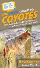 HowExpert Guide to Coyotes