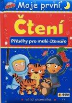 Moje první čtení Příběhy pro malé čtenáře