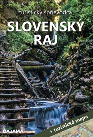 Slovenský raj turistický sprievodca