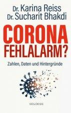 Corona Fehlalarm? Zahlen, Daten und Hintergründe. Zwischen Panikmache und Wissenschaft: welche Maßnahmen sind im Kampf gegen Virus und COVID-19 sinnvo