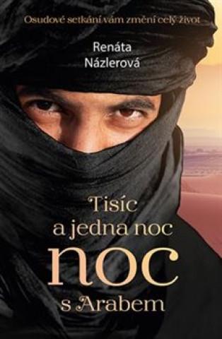 Tisíc a jedna noc s Arabem