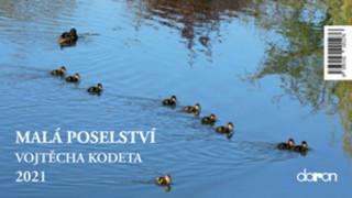 Malá poselství Vojtěcha Kodeta 2021 - stolní kalendář