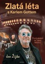 Zlatá léta s Karlem Gottem