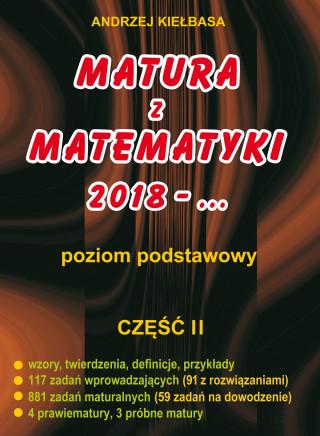 Matura z matematyki poziom podstawowy 2018 - … część II
