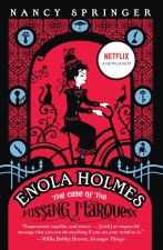 Enola Holmes: The Case of the Missing Marquess
