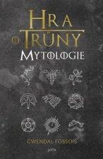 Hra o trůny Mytologie