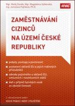 Zaměstnávání cizinců na území České republiky