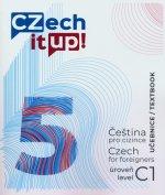 Czech it UP! 5 (úroveň C1, učebnice)