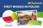 Pierwsze słowa po polsku dla obcokrajowców. 100 fiszek. First Words in Polish. 100 flashcards