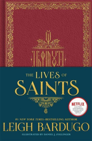 Lives of Saints: As seen in the Netflix original series, Shadow and Bone
