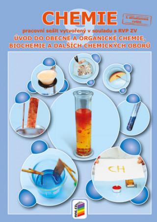 Chemie 9 Úvod do obecné a organické chemie, biochemie a dalších