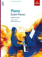 Piano Exam Pieces 2021 & 2022, ABRSM Grade 5