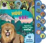 Húú! Vŕŕ! Vypočujte si zvieratá z celého sveta!
